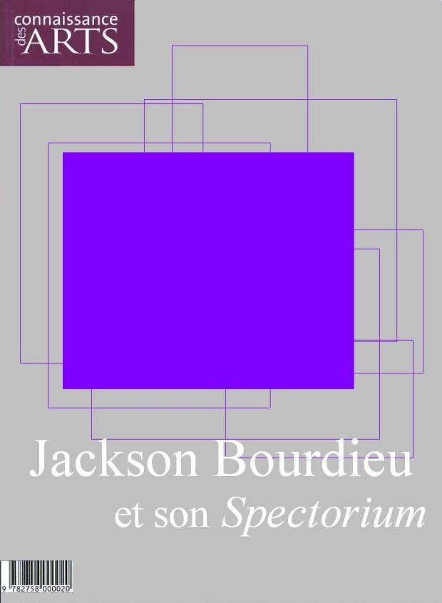 connaissance-des-arts-2_spectorium_jackson-bourdieu_gazette-atomique